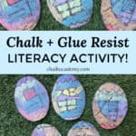 Chalk and glue resist literacy activity - learn Chinese characters with process art