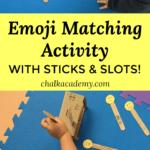 Emoji matching activity sticks slots