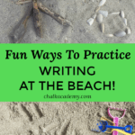Fun and Easy Ways to Practice Writing at the Beach