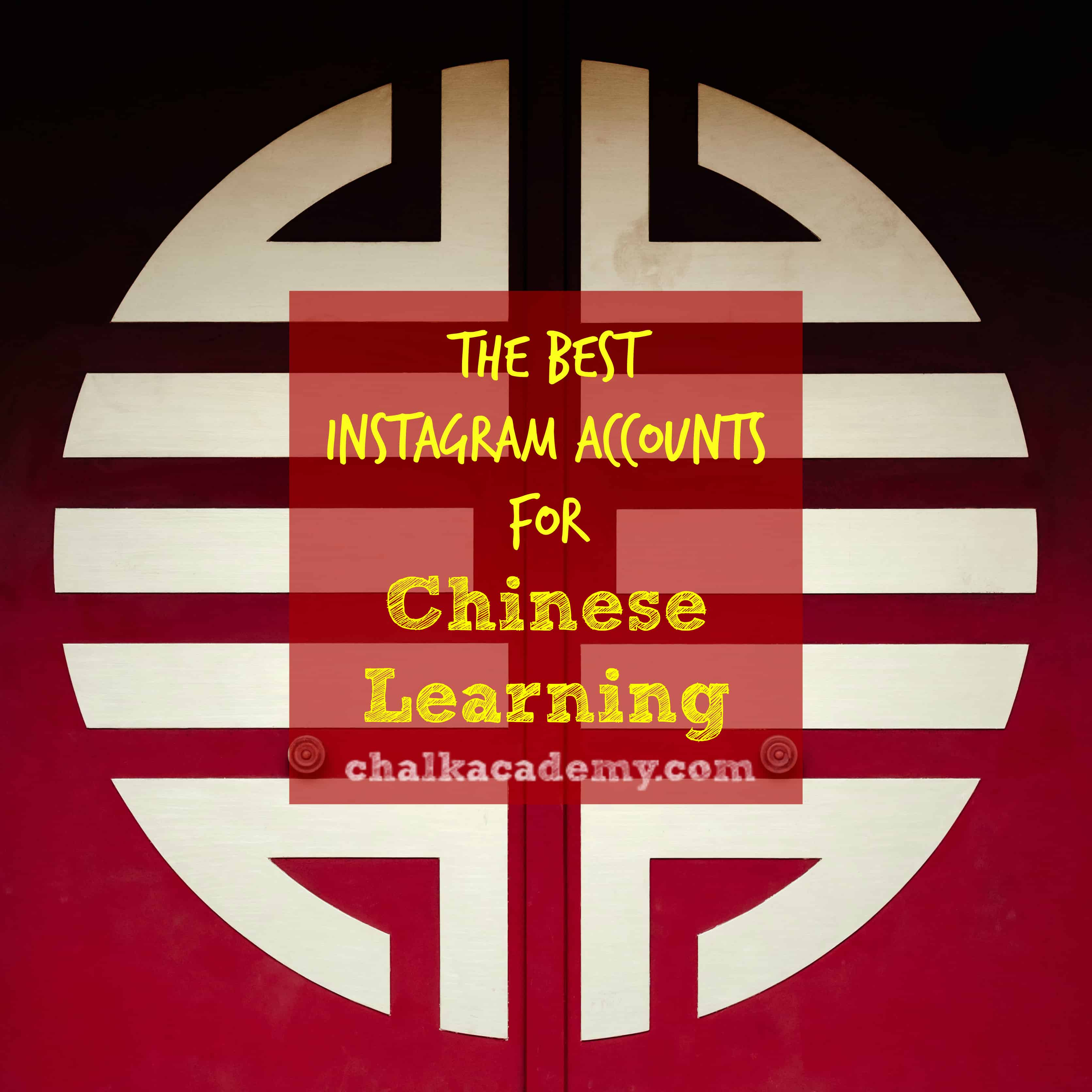 The 7 best instagram accounts for chinese learning chalk academy buycottarizona Choice Image