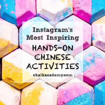 11 Fun, Hands-On Chinese Activities on Instagram!