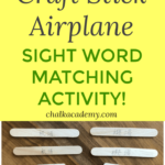 Craft Stick Airplane Sight Word Matching Activity