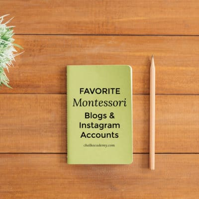 Montessori Blogs and Instagram Accounts – My Favorite Resources
