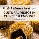 MID AUTUMN FESTIVAL VIDEOS ON YOUTUBE