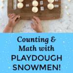 Playdough snowman counting math activity for winterh