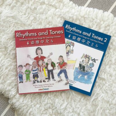 Rhythm and Tones: Inventive Chants and Songs for Learning Chinese