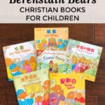 Berenstain Bear Faith-Based Books in Chinese (贝贝熊生命之光) is a charming series that encourages positive relationships with God, family, and friends.