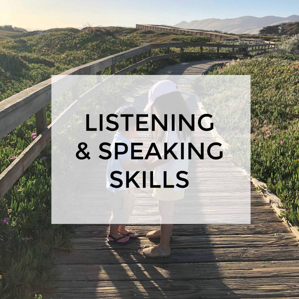 Listening and speaking skills