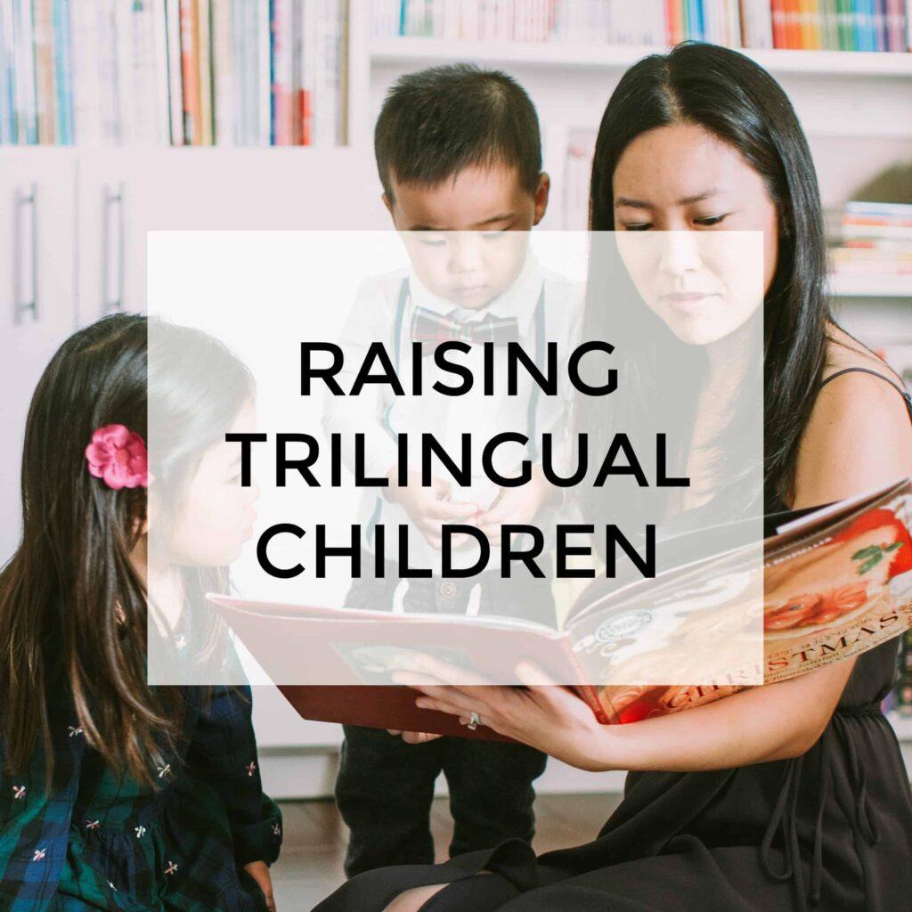 Raising trilingual children