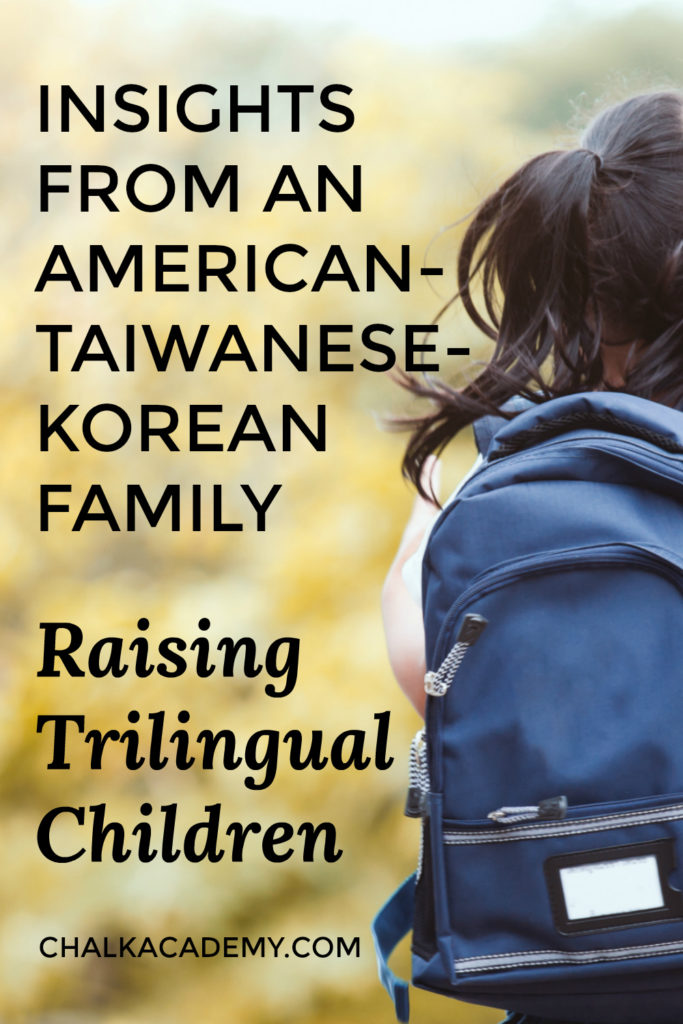 Insights From a Korean-Taiwanese-American Family Raising Trilingual Kids