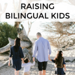 7 Reassuring Facts About Raising Bilingual Kids