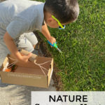 Nature scavenger hunt for kids with basket made of toilet paper roll and cardboard shoebox! Scissor cutting practice with grass.