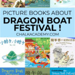 Children's picture books about Dragon Boat Festival in Chinese and English