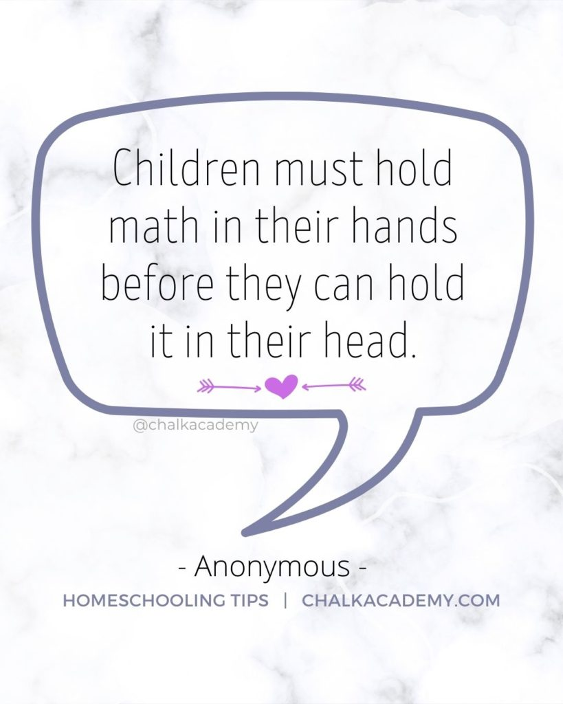 Children must hold math in their hands before they can hold it in their head