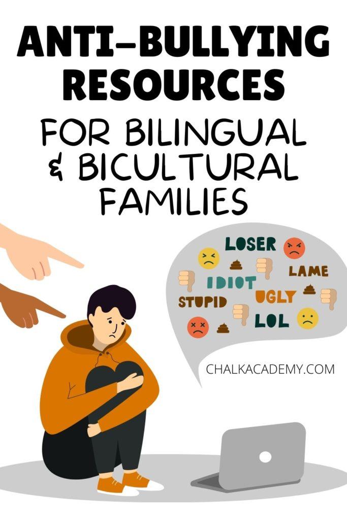 Anti-Bullying Resources for Bilingual and Bicultural Kids