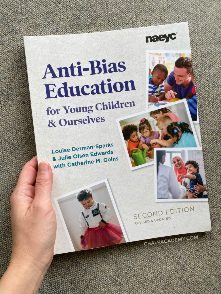 Anti-Bias Education for Young Children and Ourselves by The National Association for the Education of Young Children