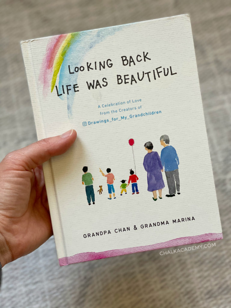 Looking Back, Life Was Beautiful - by Grandpa and Grandma Chan