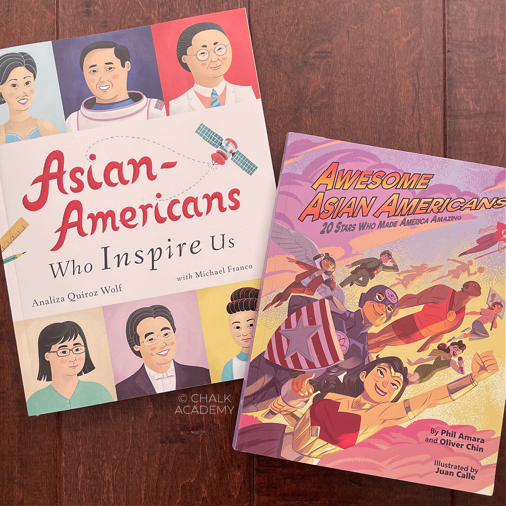 Picture books about Asian Americans Who Inspire Us by Analiza Quiroz Wolf and Awesome Asian Americans: 20 Stars Who Made America Amazing by Phil Amara